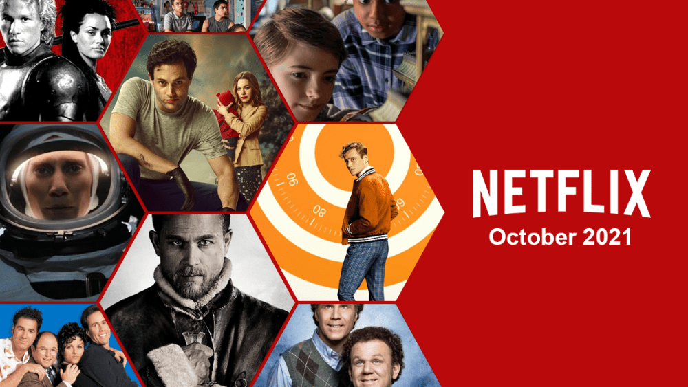 Everything Coming to Netflix this October 2021 Movies and Tv series