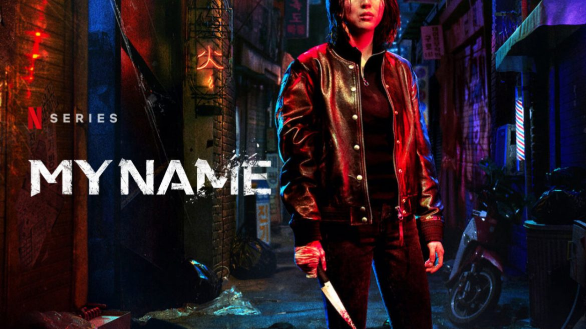 My Name [Undercover] 2021 Tv Series – Netflix Action, Crime