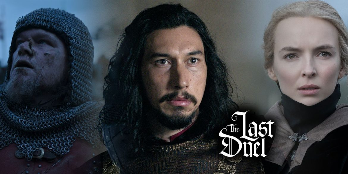 The Last Duel 2021 – storytelling with gusto in Ridley Scott's medieval epic